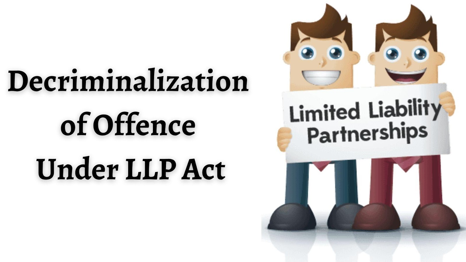 Decriminalization of offence under LLP Act