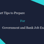 Smart Tips to Prepare for Government and Bank Job Exams